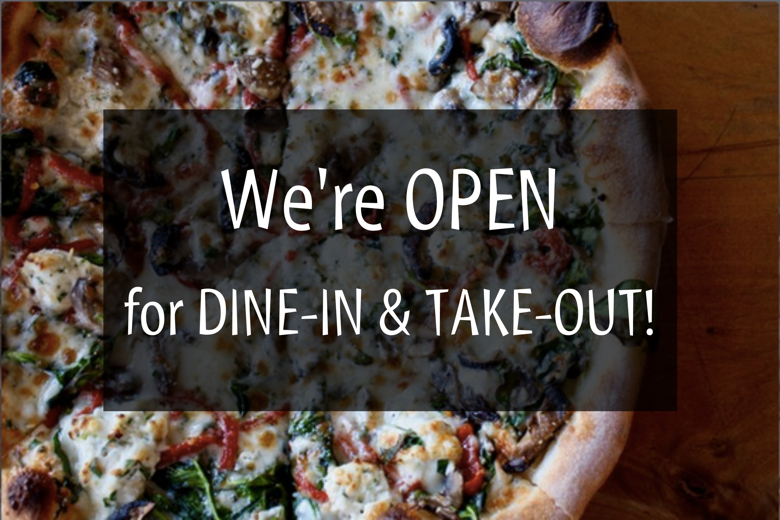 We're open for take-out!